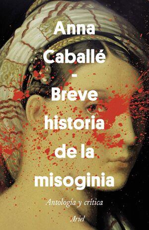 BREVE HISTORIA DE LA MISOGINIA