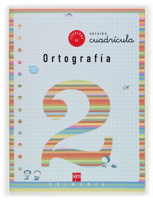 CUADERNO 2 DE ORTOGRAFÍA, CUADRÍCULA. 1 PRIMARIA