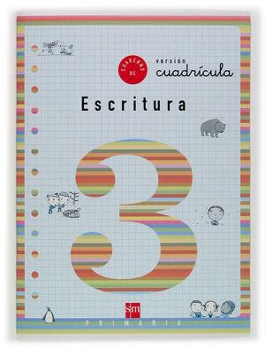 CUADERNO 3 DE ESCRITURA, CUADRÍCULA. 1 PRIMARIA