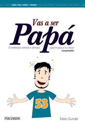 VAS A SER PAPÁ
