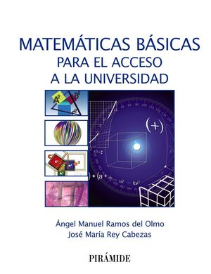 MATEMÁTICAS BÁSICAS PARA EL ACCESO A LA UNIVERSIDAD