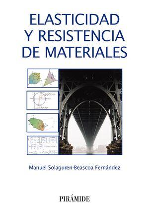 ELASTICIDAD Y RESISTENCIA DE MATERIALES