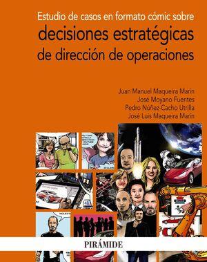ESTUDIO DE CASOS EN FORMATO CÓMIC SOBRE DECISIONES ESTRATÉGICAS DE DIRECCIÓN DE