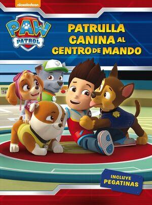 ¡PATRULLA CANINA, AL CENTRO DE MANDO! (PAW PATROL  PATRULLA CANINA. ACTIVIDADES
