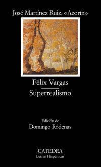FÉLIX VARGAS; SUPERREALISMO