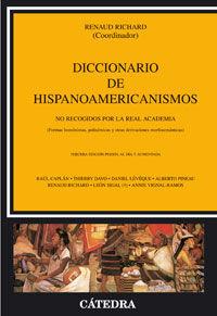 DICCIONARIO DE HISPANOAMERICANISMOS NO RECOGIDOS POR LA REAL ACADEMIA