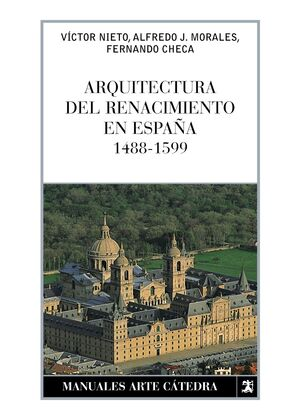 ARQUITECTURA DEL RENACIMIENTO EN ESPAÑA, 1488-1599
