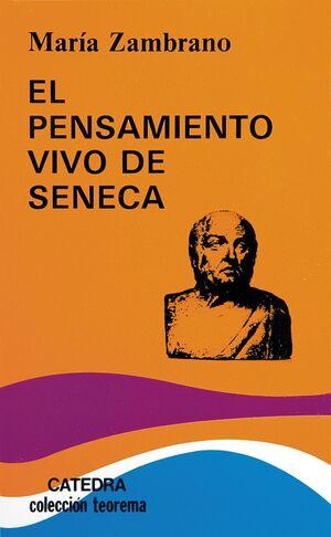EL PENSAMIENTO VIVO DE SÉNECA