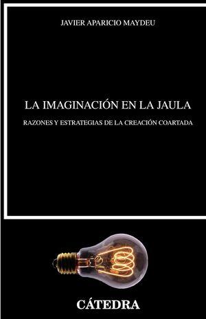 LA IMAGINACIÓN EN LA JAULA