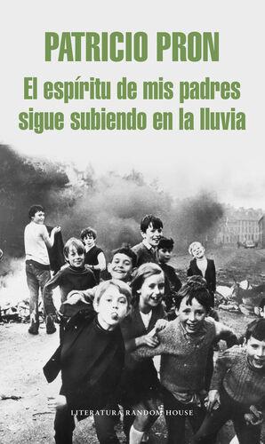 EL ESPÍRITU DE MIS PADRES SIGUE SUBIENDO EN LA LLUVIA