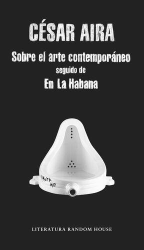 SOBRE EL ARTE CONTEMPORÁNEO / EN LA HABANA