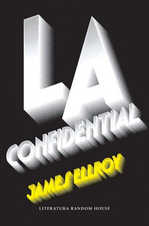 L.A. CONFIDENTIAL (CUARTETO DE LOS ÁNGELES 3)