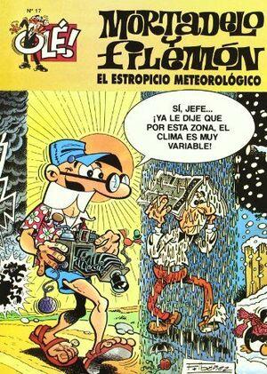 EL ESTROPICIO METEOROLÓGICO (OLÉ! MORTADELO 17)