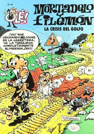 LA CRISIS DEL GOLFO (OLÉ! MORTADELO 49)