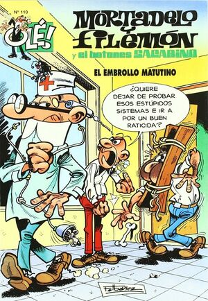 MORTADELO Y FILEMÓN Y EL BOTONES SACARINO, EL EMBROLLO MATUTINO (OLÉ! MORTADELO