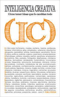 INTELIGENCIA CREATIVA : CÓMO TENER IDEAS QUE LO CAMBIAN TODO