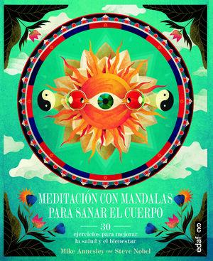 MEDITACIÓN CON MANDALAS PARA SANAR EL CUERPO