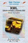 XML (EDICIÓN REVISADA Y AMPLIADA 2005)