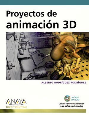 PROYECTOS DE ANIMACIÓN 3D + CD-ROM
