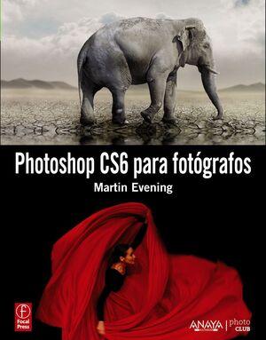 PHOTOSHOP CS6 PARA FOTÓGRAFOS