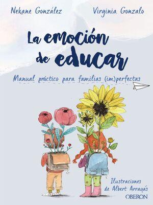 LA EMOCIÓN DE EDUCAR