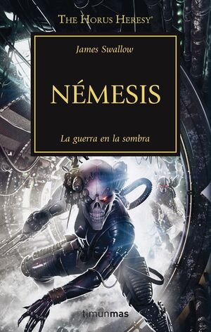 THE HORUS HERESY Nº 13/54 NÉMESIS