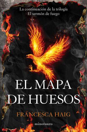 EL SERMÓN DE FUEGO Nº 02/03 EL MAPA DE HUESOS