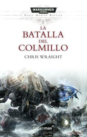 SPACE MARINE BATTLES Nº 02/04 LA BATALLA DEL COLMILLO