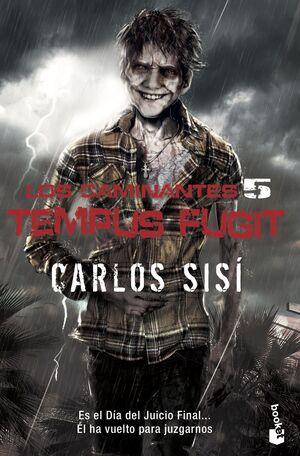 LOS CAMINANTES: TEMPUS FUGIT