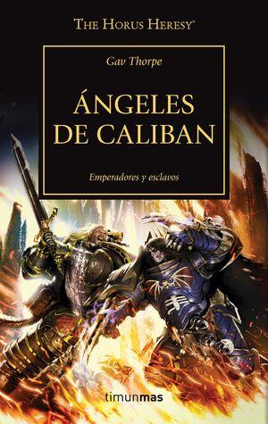 THE HORUS HERESY Nº 38/54 ÁNGELES DE CALIBAN