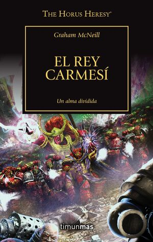 THE HORUS HERESY Nº 44/54 EL REY CARMESÍ