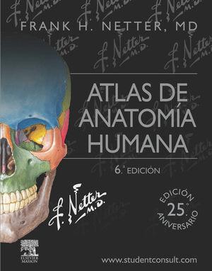 ATLAS DE ANATOMÍA HUMANA + STUDENTCONSULT (6ª ED.)