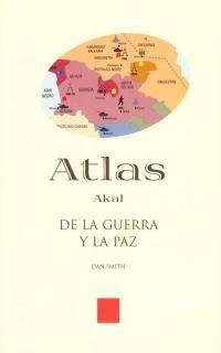 ATLAS DE LA GUERRA Y LA PAZ