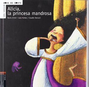 ALICIA, PRINCESA MANDROSA