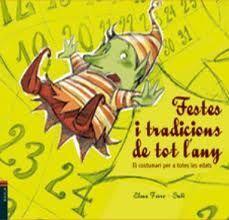 FESTES I TRADICIONS DE TOT L'ANY