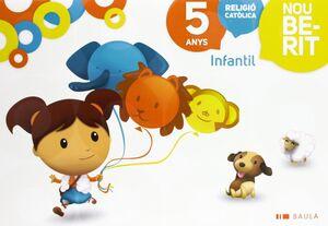 RELIGIÓ CATÒLICA INFANTIL 5 ANYS NOU BERIT