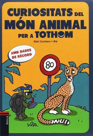 CURIOSITATS DEL MÓN ANIMAL PER A TOTHOM