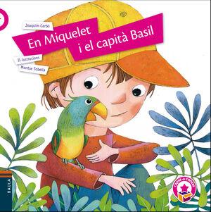 EN MIQUELET I EL CAPITÀ BASIL