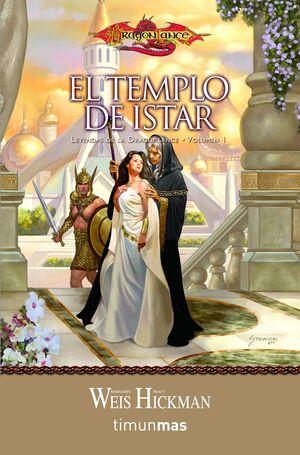 LEYENDAS DE LA DRAGONLANCE Nº 01/03 EL TEMPLO DE ISTAR