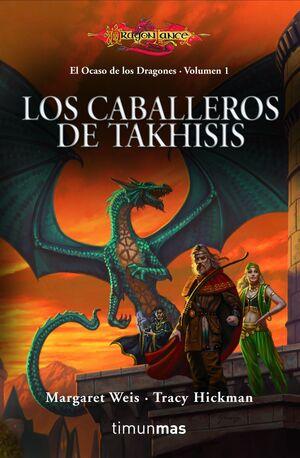 EL OCASO DE LOS DRAGONES Nº 01/02 LOS CABALLEROS DE TAKHISIS