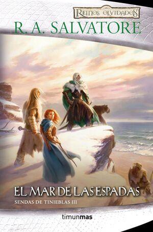 SENDAS DE TINIEBLAS Nº 03/03 EL MAR DE LAS ESPADAS