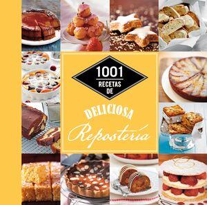 1001 RECETAS DE DELICIOSA REPOSTERÍA
