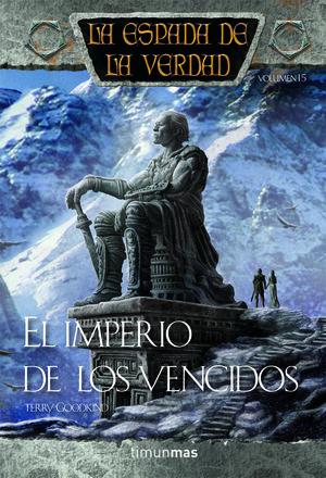 LA ESPADA DE LA VERDAD Nº 16/22 EL IMPERIO DE LOS VENCIDOS