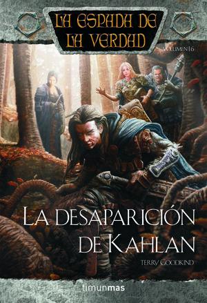 LA ESPADA DE LA VERDAD Nº 17/22 LA DESAPARICIÓN DE KAHLAN