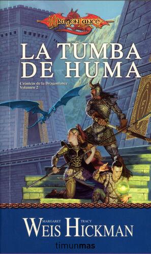 CRÓNICAS DE LA DRAGONLANCE Nº 02/03 LA TUMBA DE HUMA