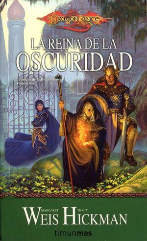 CRÓNICAS DE LA DRAGONLANCE Nº 03/03 LA REINA DE LA OSCURIDAD