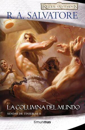 SENDAS DE TINIEBLAS Nº 02/03 LA COLUMNA DEL MUNDO
