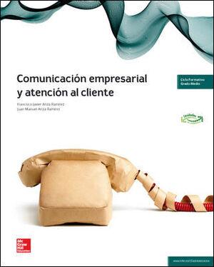 LA - COMUNICACION EMPRESARIAL Y ATENCION AL CLIENTE