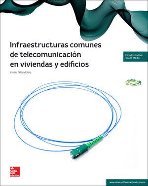 LA - INFRAESTRUCTURAS COMUNES DE TELECOMUNICACION EN VIVIENDAS Y EDIFICI OS
