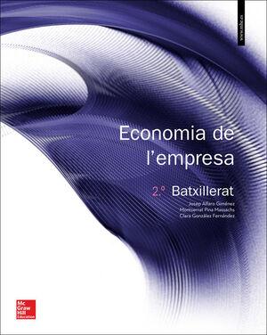 LA - ECONOMIA DE L'EMPRESA 2 BATXILLERAT. LLIBRE ALUMNE.